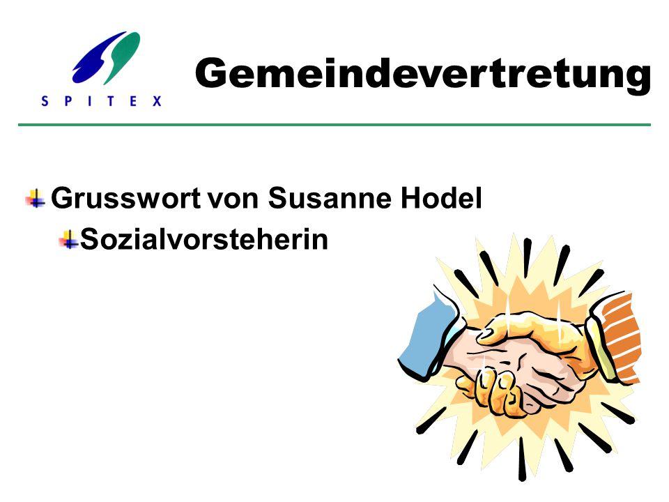 Grusswort von Susanne Hodel Sozialvorsteherin Gemeindevertretung