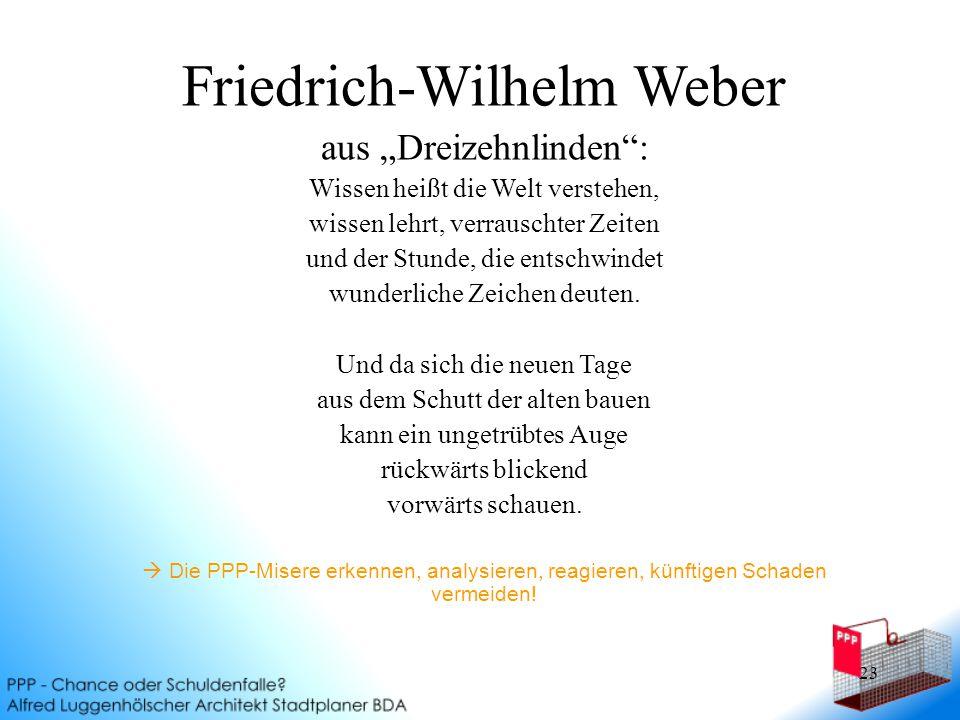 """23 Friedrich-Wilhelm Weber aus """"Dreizehnlinden : Wissen heißt die Welt verstehen, wissen lehrt, verrauschter Zeiten und der Stunde, die entschwindet wunderliche Zeichen deuten."""