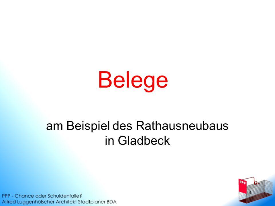 4 Belege am Beispiel des Rathausneubaus in Gladbeck