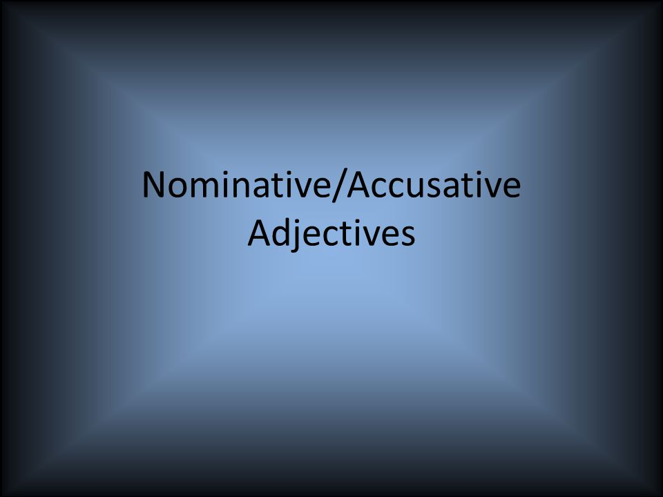 Adjektive Endungen Nominative und Accusativ DERDIEDASDIE (plural) Der fettigeDie fettigeDas fettigeDie Fettigen Den fettigenDie fettigeDas fettigeDie fettigen