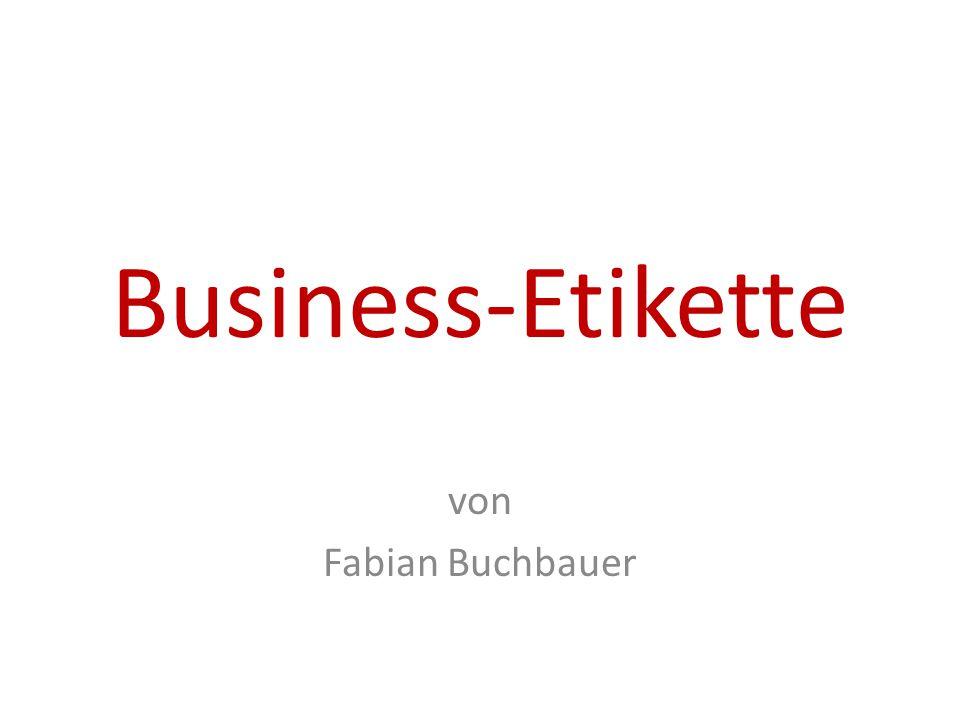 Business-Etikette von Fabian Buchbauer
