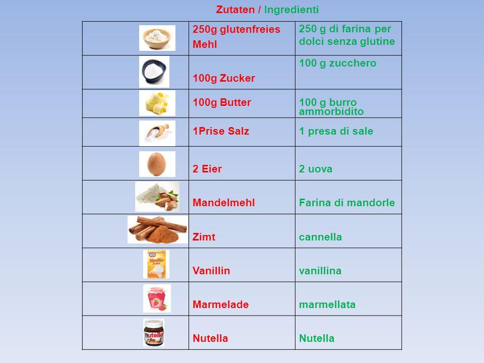 250g glutenfreies Mehl 250 g di farina per dolci senza glutine 100g Zucker 100 g zucchero 100g Butter 100 g burro ammorbidito 1Prise Salz1 presa di sa