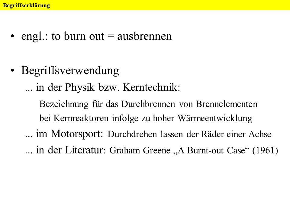 """Burnout FoV """"Psychoneuroendokrinologie und Psychosomatik WS 2007/08 Referat von Birgit Roß Studie"""