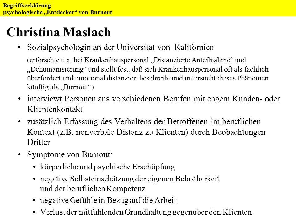 """Christina Maslach Sozialpsychologin an der Universität von Kalifornien (erforschte u.a. bei Krankenhauspersonal """"Distanzierte Anteilnahme"""" und """"Dehuma"""