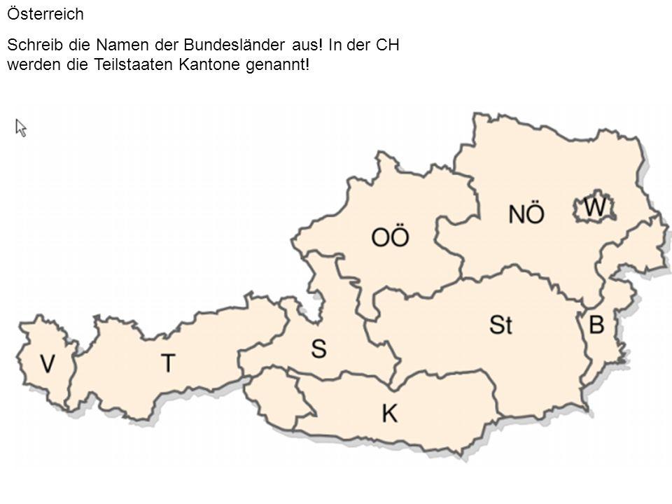 Österreich Schreib die Namen der Bundesländer aus.