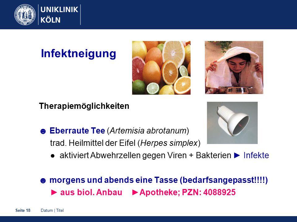 Datum | TitelSeite 18 Infektneigung Therapiemöglichkeiten ☻ Eberraute Tee (Artemisia abrotanum) trad. Heilmittel der Eifel (Herpes simplex) ● aktivier