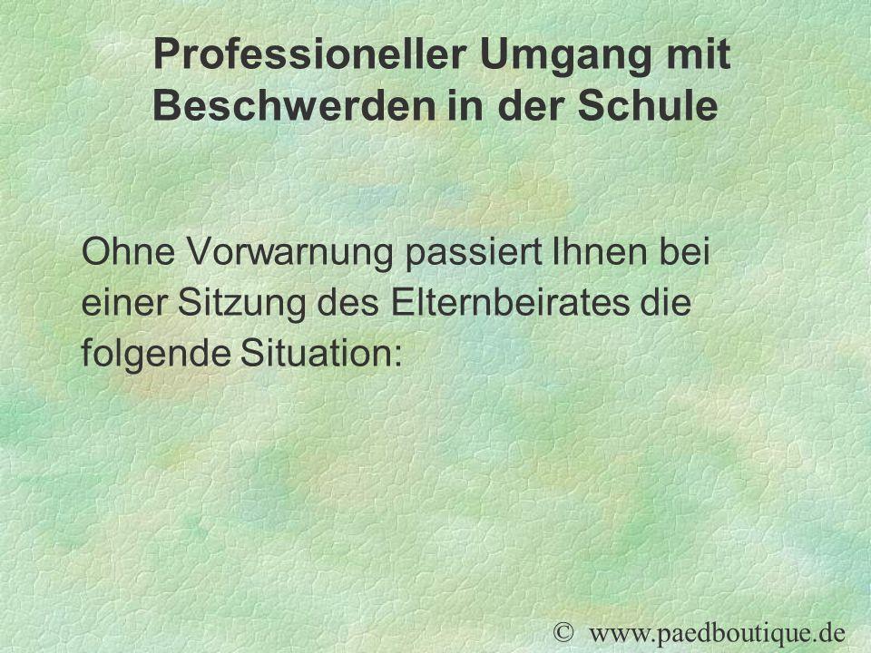 Ohne Vorwarnung passiert Ihnen bei einer Sitzung des Elternbeirates die folgende Situation: © www.paedboutique.de