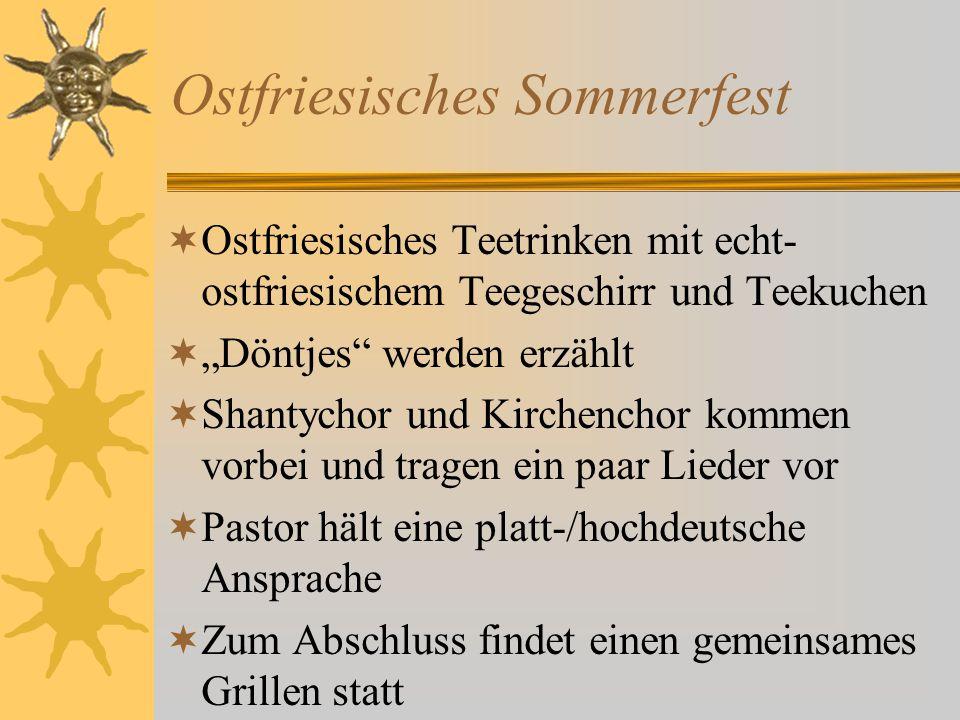 """ Ostfriesisches Teetrinken mit echt- ostfriesischem Teegeschirr und Teekuchen  """"Döntjes"""" werden erzählt  Shantychor und Kirchenchor kommen vorbei u"""