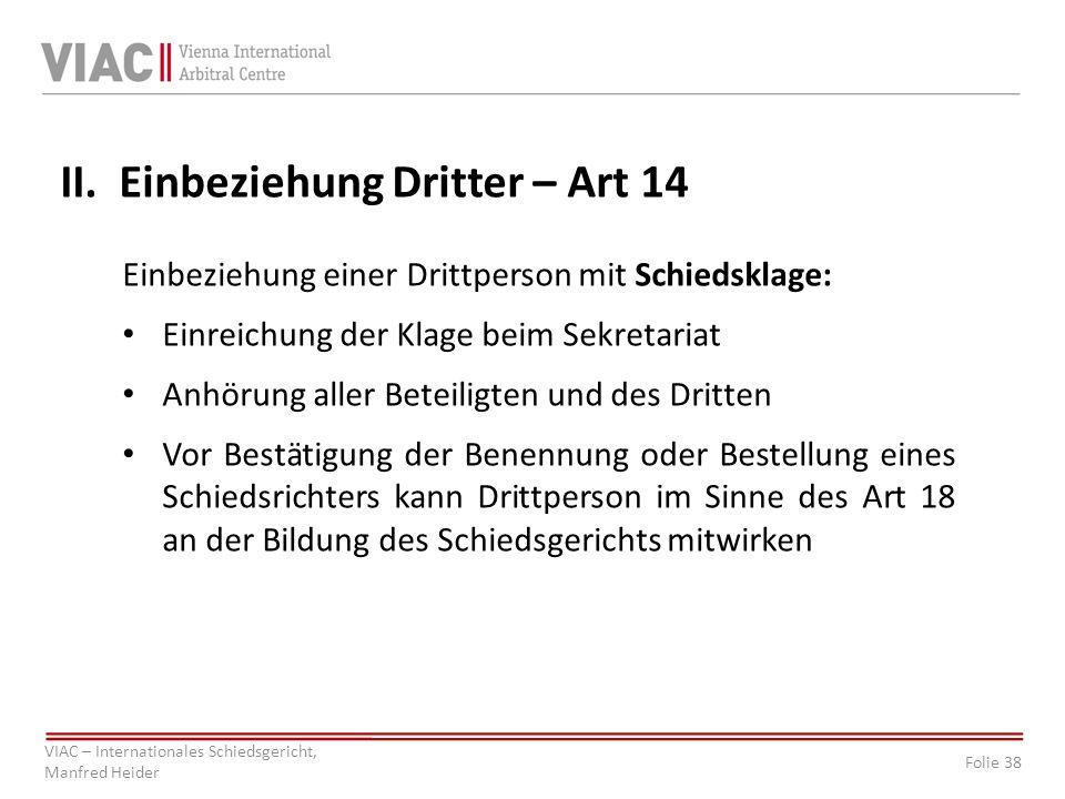 Folie 38 VIAC – Internationales Schiedsgericht, Manfred Heider II.