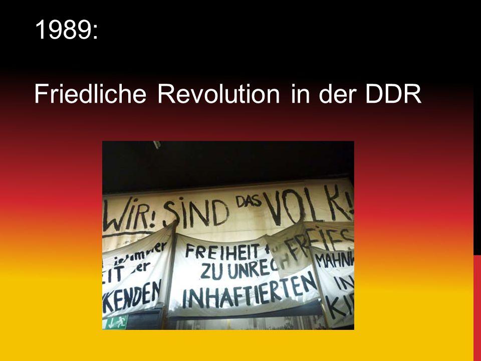 1989: Friedliche Revolution in der DDR