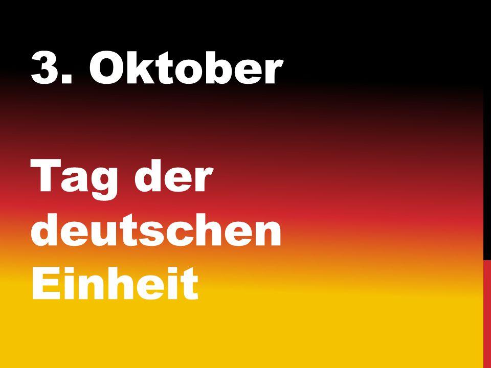 3. Oktober Tag der deutschen Einheit