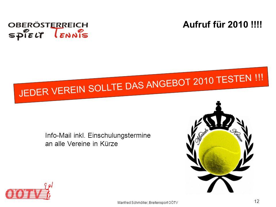 Manfred Schmöller, Breitensport OÖTV 12 JEDER VEREIN SOLLTE DAS ANGEBOT 2010 TESTEN !!.