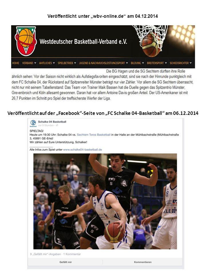 """Veröffentlicht unter """"wbv-online.de am 04.12.2014 Veröffentlicht im """"Wir Bornheimer am 06.12.2014 Veröffentlicht auf der """"Facebook -Seite von """"FC Schalke 04-Basketball am 06.12.2014"""
