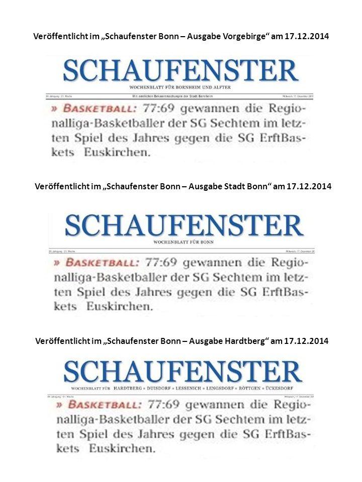 """Veröffentlicht im """"Schaufenster Bonn – Ausgabe Vorgebirge am 17.12.2014 Veröffentlicht im """"Schaufenster Bonn – Ausgabe Stadt Bonn am 17.12.2014 Veröffentlicht im """"Schaufenster Bonn – Ausgabe Hardtberg am 17.12.2014"""