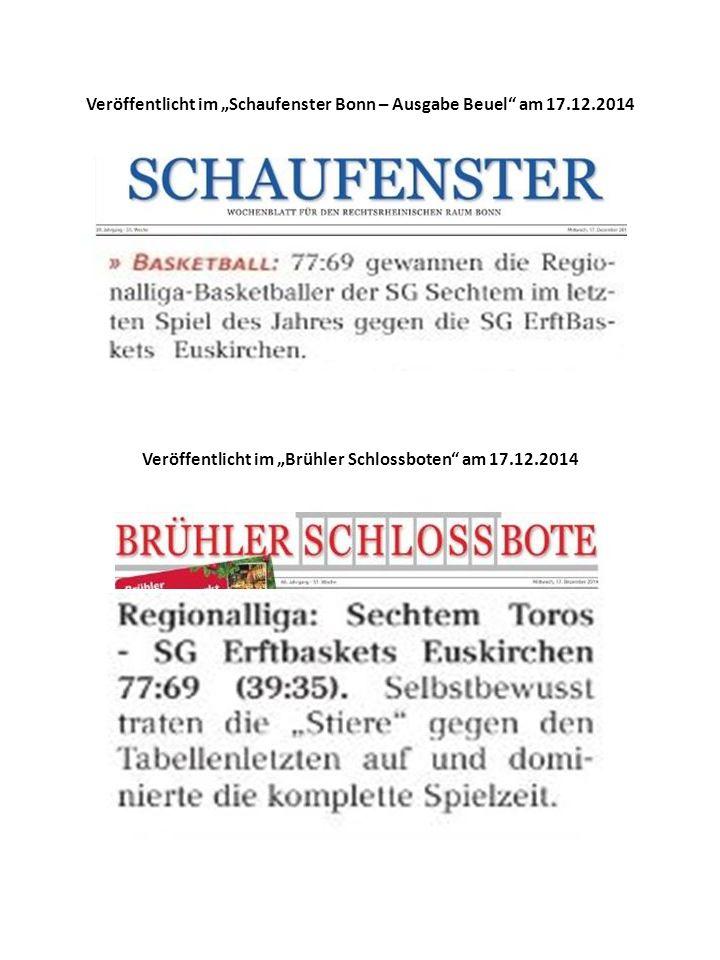 """Veröffentlicht im """"Schaufenster Bonn – Ausgabe Beuel am 17.12.2014 Veröffentlicht im """"Brühler Schlossboten am 17.12.2014"""