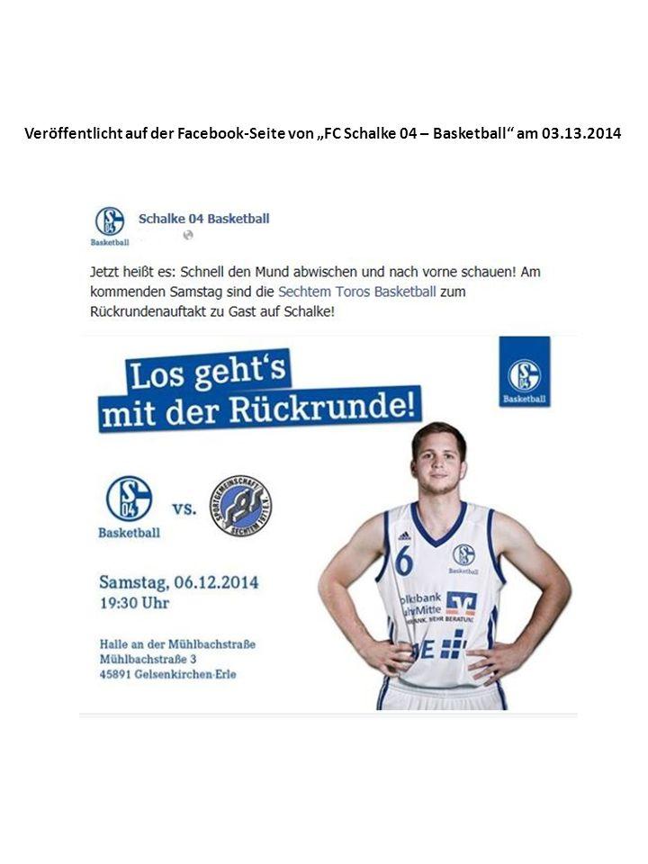 """Veröffentlicht auf der Facebook-Seite von """"FC Schalke 04 – Basketball am 03.13.2014"""