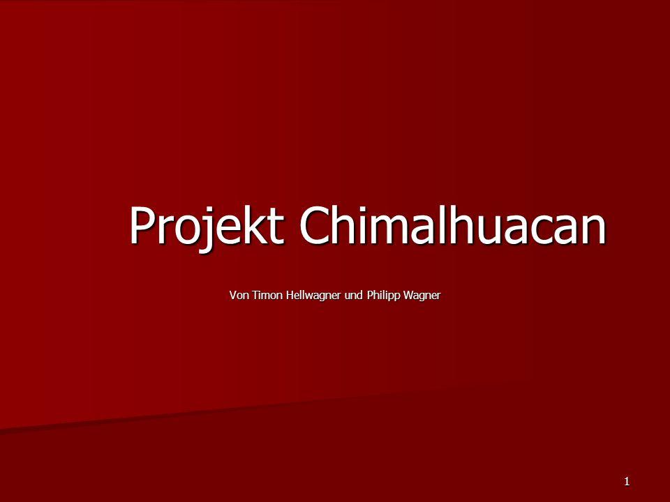 2 Chimalhuacan.Ein Stadtteil von Mexico City wird Chimalhuacan genannt.
