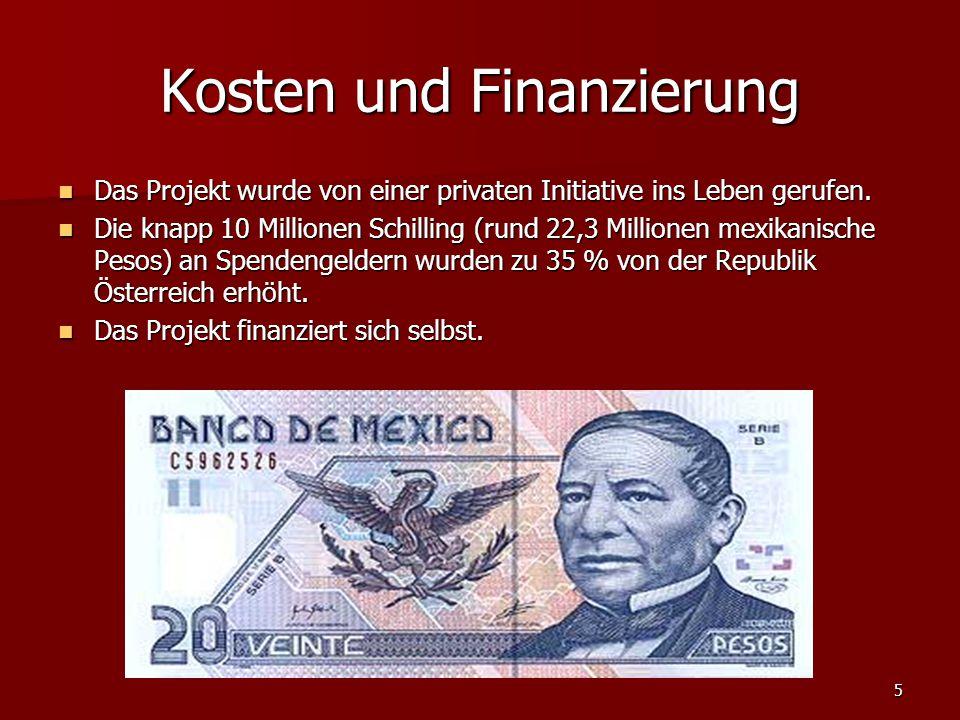 5 Kosten und Finanzierung Das Projekt wurde von einer privaten Initiative ins Leben gerufen.