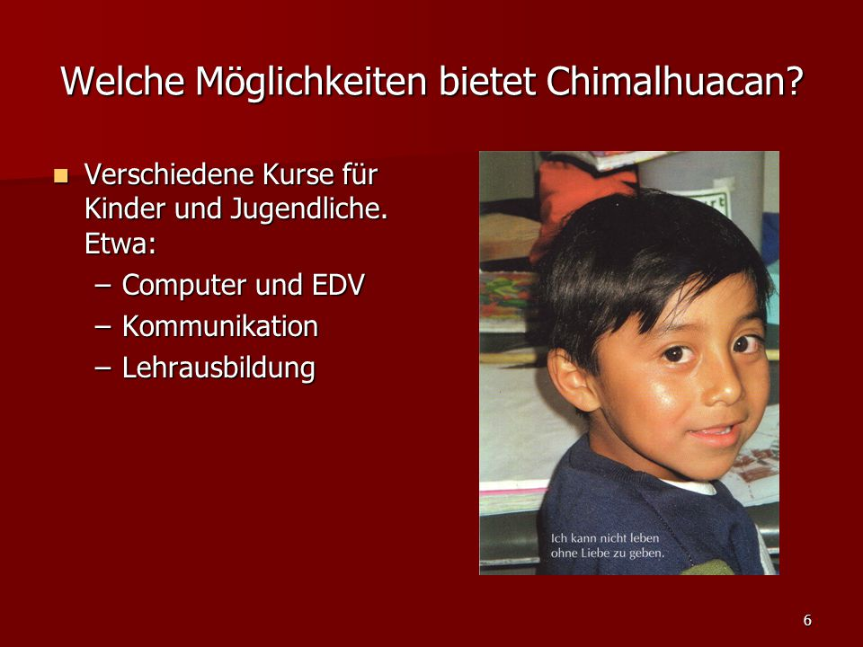 6 Welche Möglichkeiten bietet Chimalhuacan. Verschiedene Kurse für Kinder und Jugendliche.