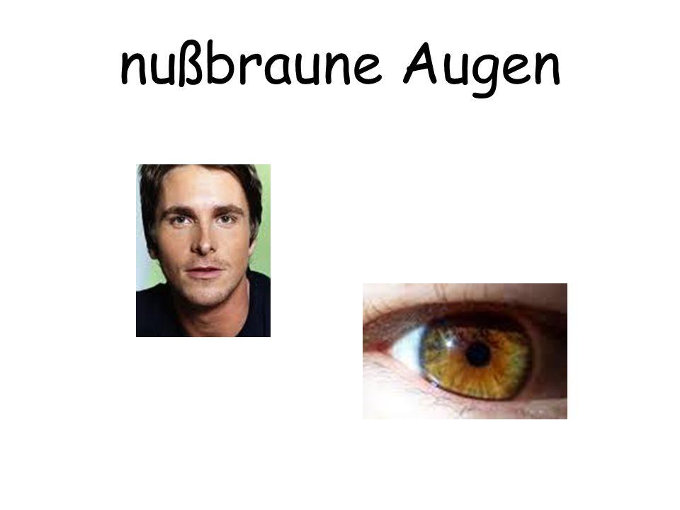 nußbraune Augen