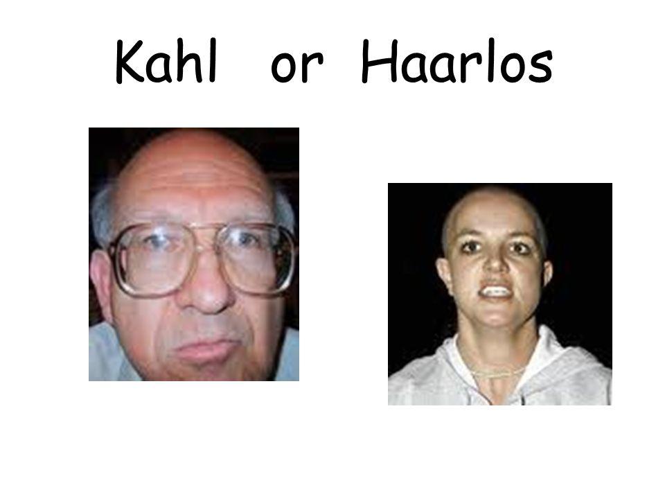Kahl or Haarlos