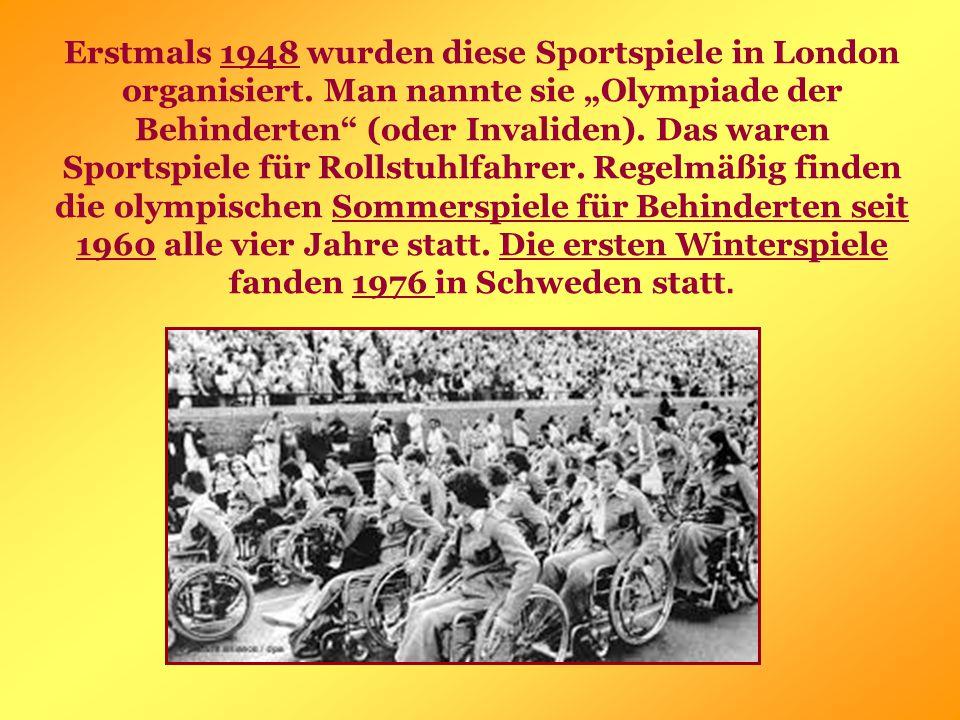 Erstmals 1948 wurden diese Sportspiele in London organisiert.