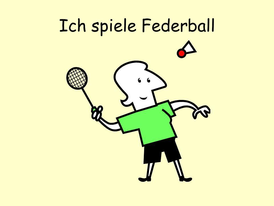 Ich spiele Federball