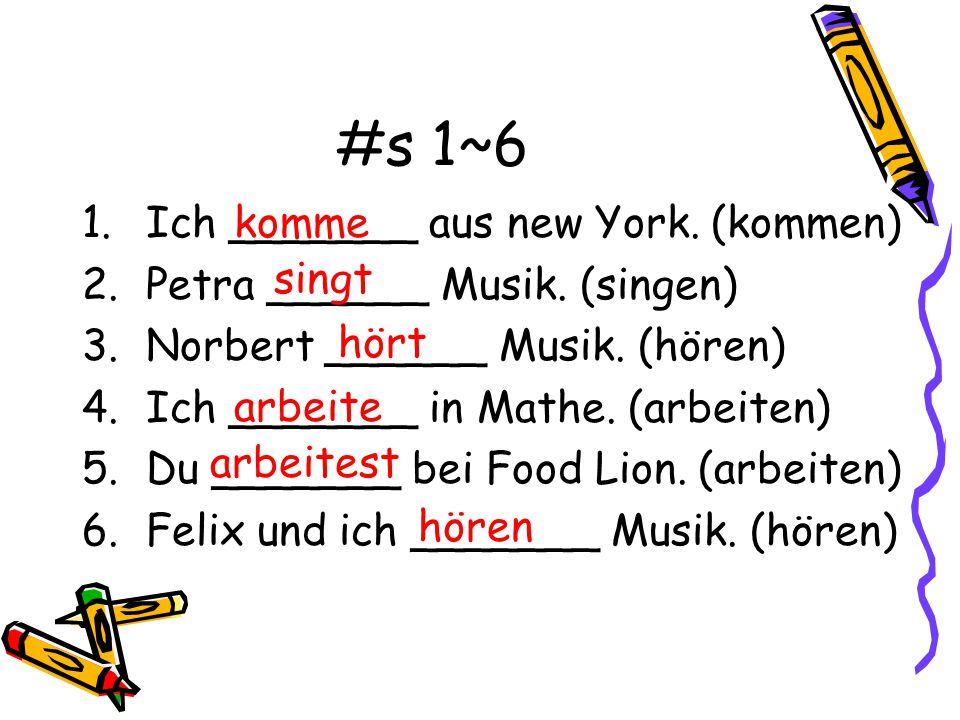 Üben wir. Practice filling in the blanks with the correct form of the verb in ( ).