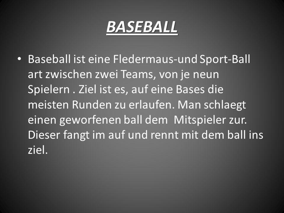 BASEBALL Baseball ist eine Fledermaus-und Sport-Ball art zwischen zwei Teams, von je neun Spielern.