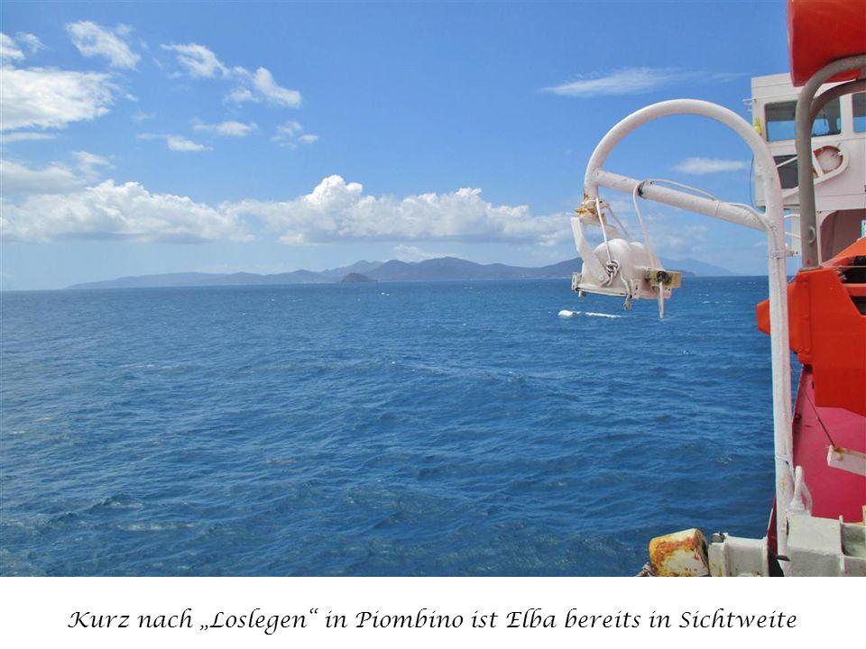 """Kurz nach """"Loslegen in Piombino ist Elba bereits in Sichtweite"""