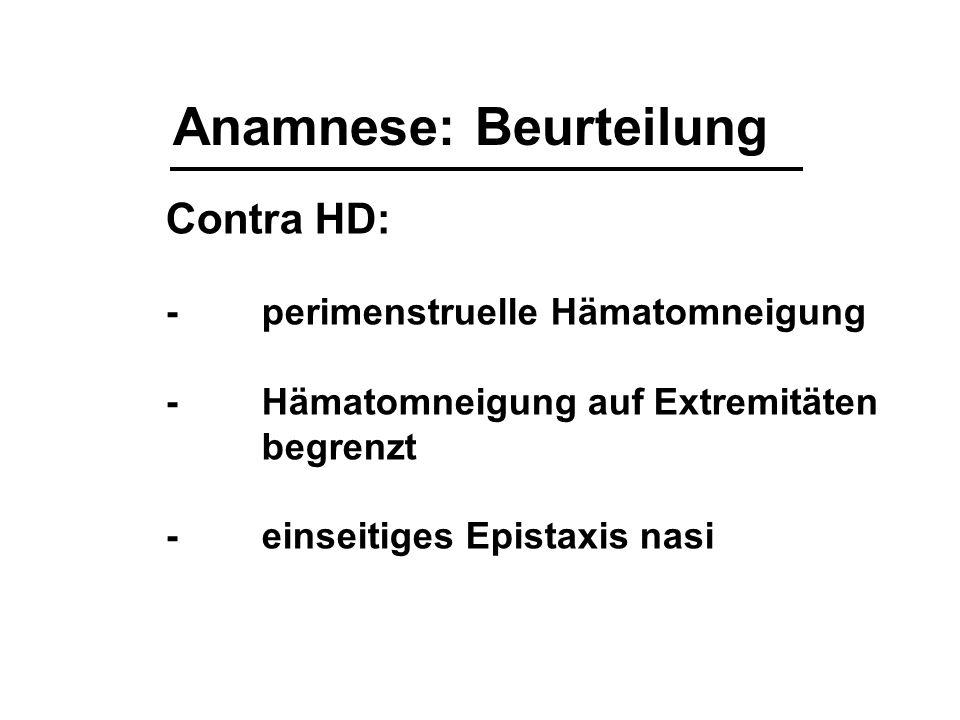 Präop.Hämostasediagnostik -Die Anamnese bietet den höchsten positiven prädiktiven Wert.