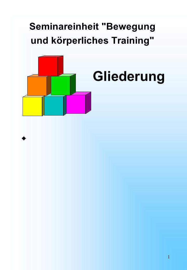 12 Koordination  bezeichnet die zeitliche und räumliche Steuerung  von einzelnen Bewegungen oder Bewegungsabläufen  nach äußeren Vorgaben und Zielen.