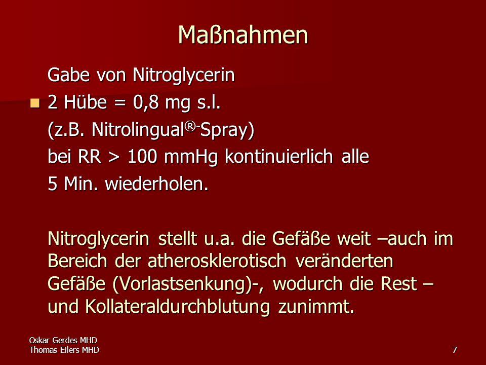 Oskar Gerdes MHD Thomas Eilers MHD8 Cave: Vor Nitrogabe Frage nach Einnahme von Viagra®, Levitra®, Cialis® erforderlich.
