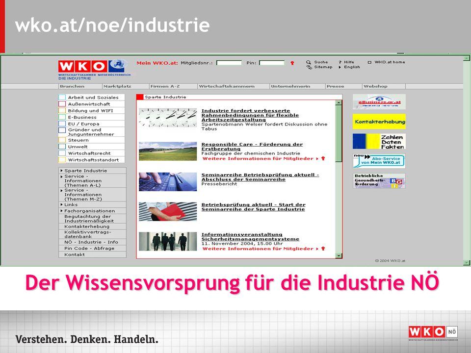 wko.at/noe/industrie Aktuelle Schlagzeilen rund um die Uhr abrufbar!