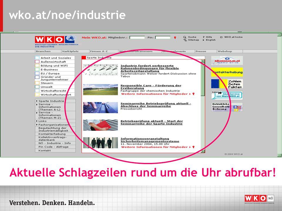 wko.at/noe/industrie Industrierelevante Themen übersichtlich aufbereitet