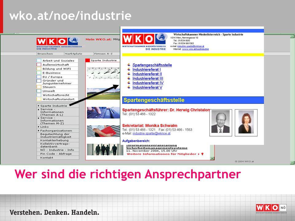 wko.at/noe/industrie Wer sind die richtigen Ansprechpartner