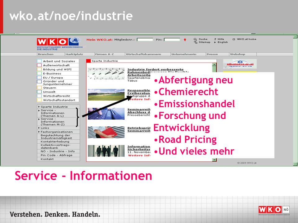 wko.at/noe/industrie Angebote der einzelnen Fachorganisationen