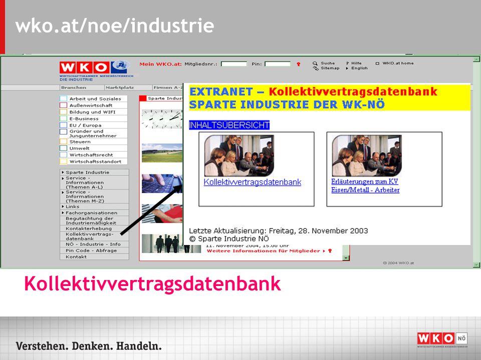 wko.at/noe/industrie Rundschreiben der Sparte Industrie auf Knopfdruck abrufbar!