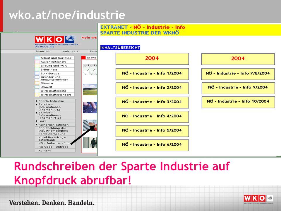 wko.at/noe/industrie Wie kommen Sie in das Extranet der Sparte Industrie?