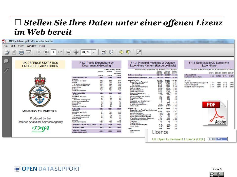 ★ Stellen Sie Ihre Daten unter einer offenen Lizenz im Web bereit Slide 16