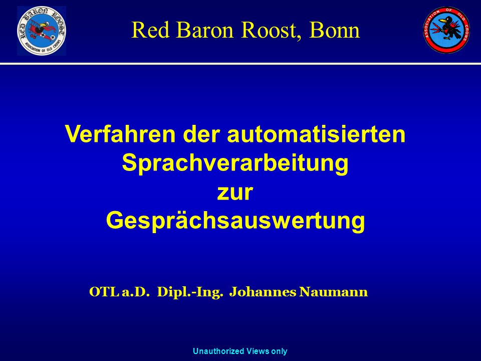 Unauthorized Views only Red Baron Roost, Bonn Johannes Naumann, OTL (a.D.) Dipl.