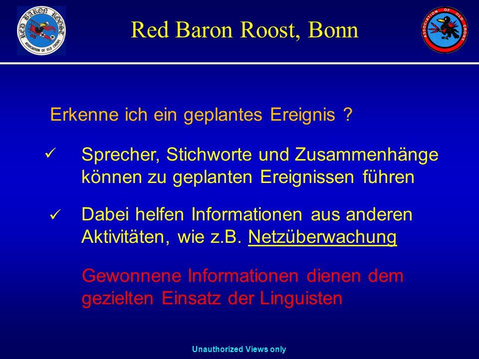 Unauthorized Views only Red Baron Roost, Bonn Sprecher, Stichworte und Zusammenhänge können zu geplanten Ereignissen führen Dabei helfen Informationen aus anderen Aktivitäten, wie z.B.