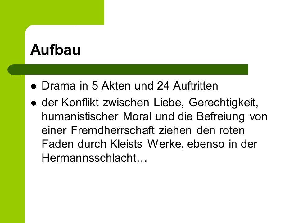 Aufbau Drama in 5 Akten und 24 Auftritten der Konflikt zwischen Liebe, Gerechtigkeit, humanistischer Moral und die Befreiung von einer Fremdherrschaft