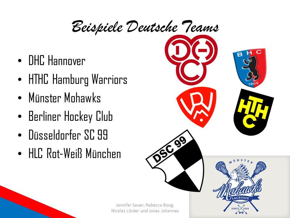 Beispiele Deutsche Teams DHC Hannover HTHC Hamburg Warriors Münster Mohawks Berliner Hockey Club Düsseldorfer SC 99 HLC Rot-Weiß München Jennifer Saue