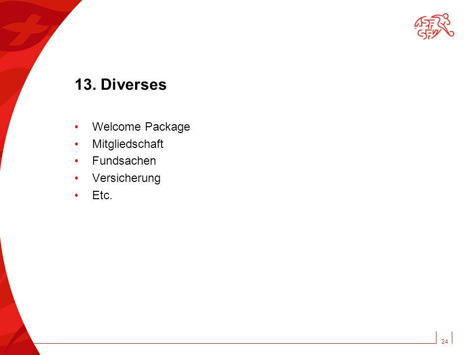 13. Diverses Welcome Package Mitgliedschaft Fundsachen Versicherung Etc. 24