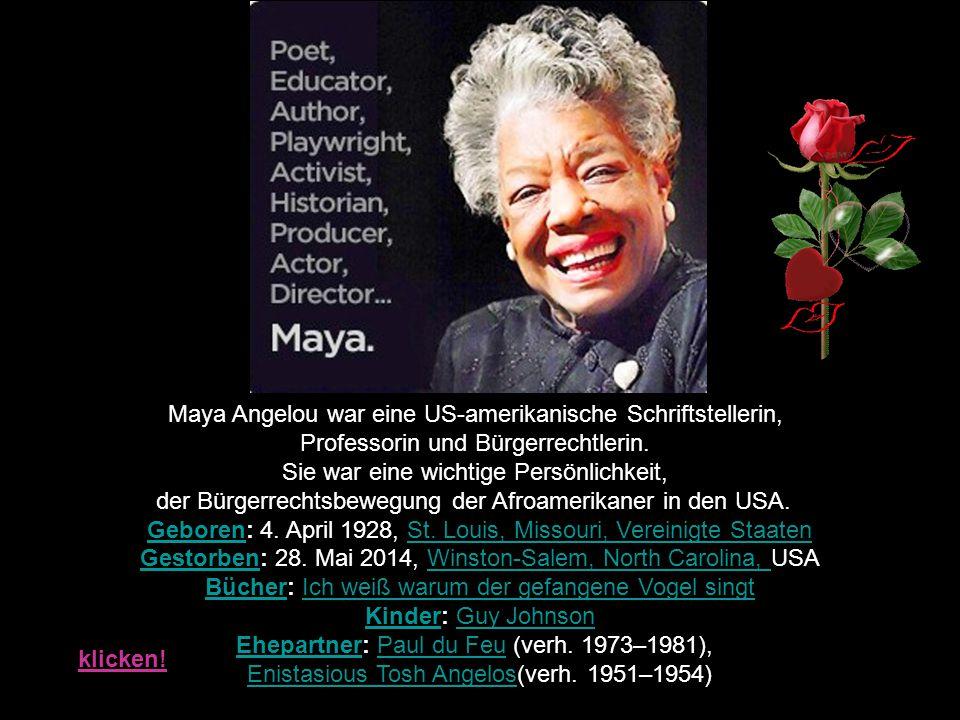 Maya Angelou war eine US-amerikanische Schriftstellerin, Professorin und Bürgerrechtlerin.