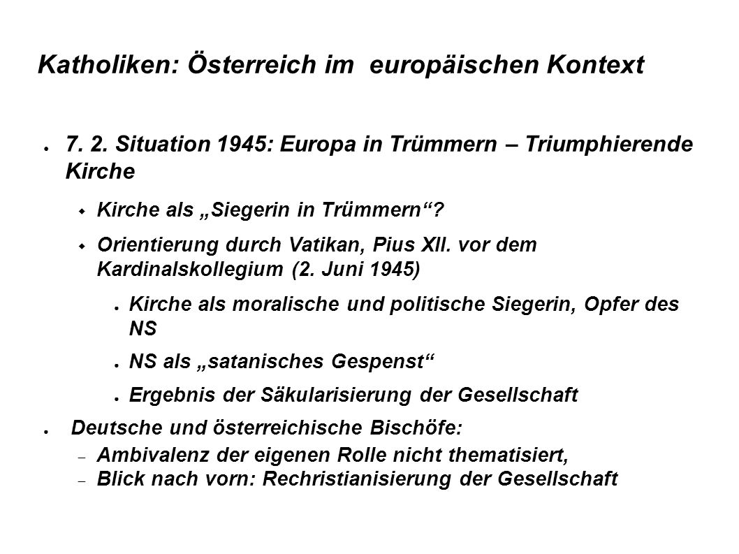 Katholiken: Österreich im europäischen Kontext ● 7.