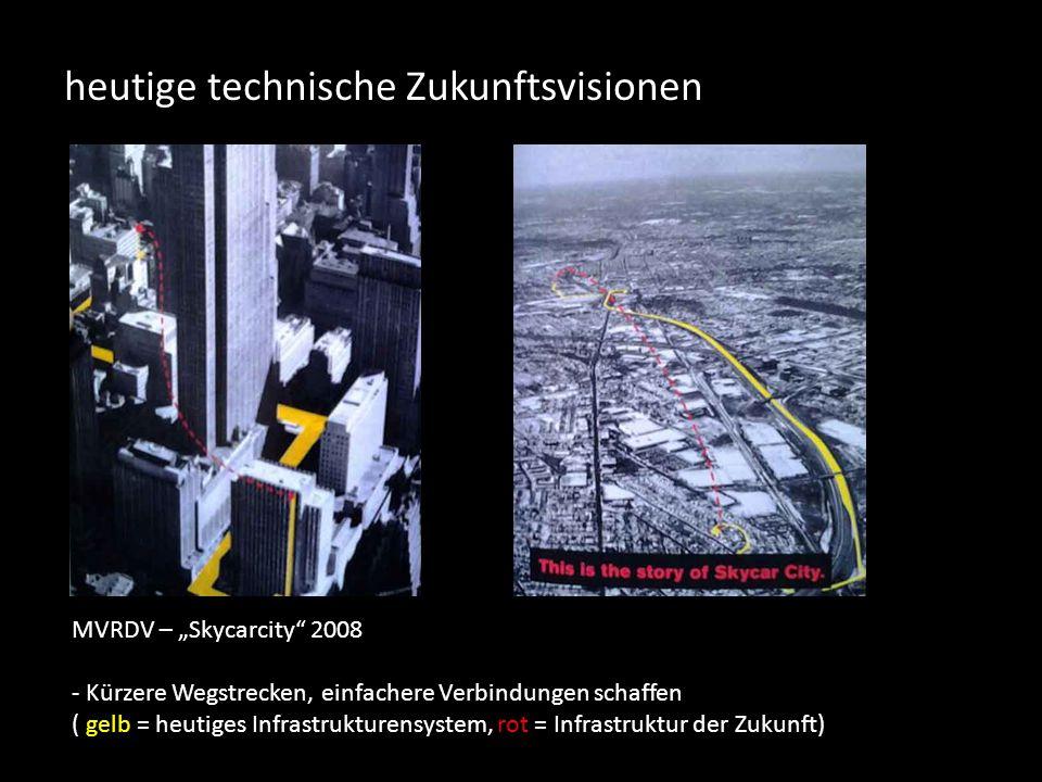 """heutige technische Zukunftsvisionen MVRDV – """"Skycarcity 2008 - Kürzere Wegstrecken, einfachere Verbindungen schaffen ( gelb = heutiges Infrastrukturensystem, rot = Infrastruktur der Zukunft)"""