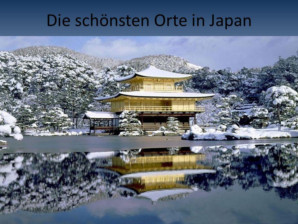 Die schönsten Orte in Japan