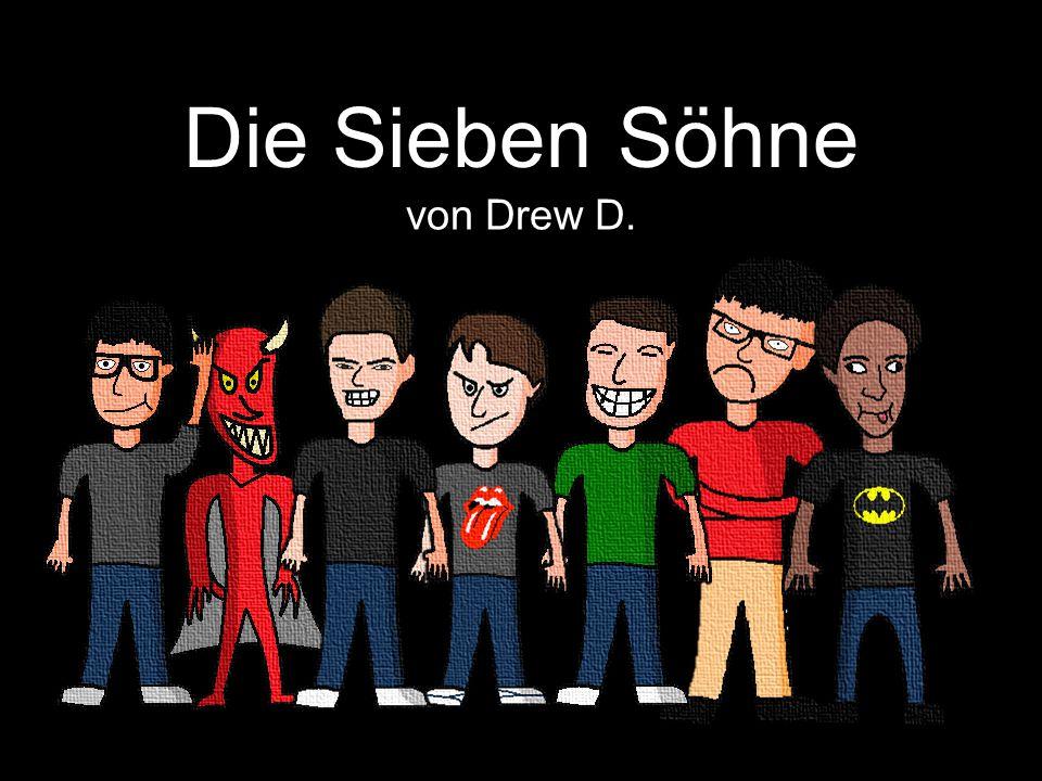 Die Sieben Söhne von Drew D.